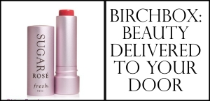 Birchbox Beauty Delivered to Your Door